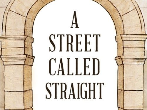 A Street Called Straight: Studies in the Life of Paul