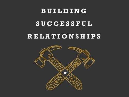 Building Successful Relationships